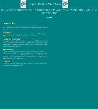 RELAÇÃO ENTRE PROTEÍNA C REATIVA E PLAQUETAS NA INTERNAÇÃO COM O DESFECHO
