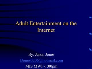 Adult Entertainment on the Internet