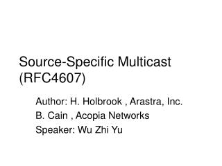 Source-Specific Multicast (RFC4607)