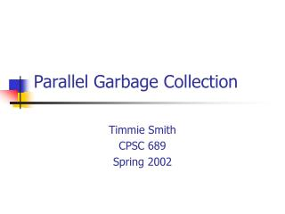 Parallel Garbage Collection