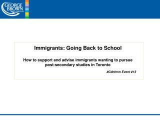 Immigrants: Going Back to School