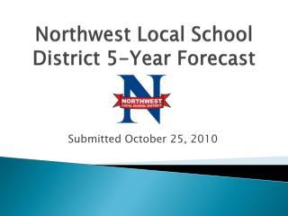 Northwest Local School District 5-Year Forecast