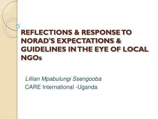 REFLECTIONS  RESPONSE TO NORADS EXPECTATIONS  GUIDELINES IN THE EYE OF LOCAL NGOs
