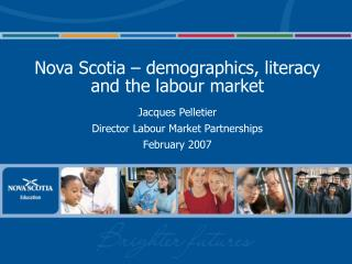 Nova Scotia – demographics, literacy and the labour market