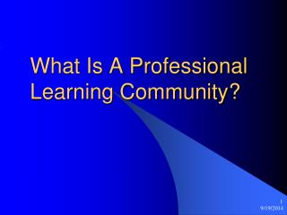What Is A Professional Learning Community?