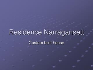 Residence Narragansett