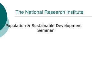 The National Research Institute