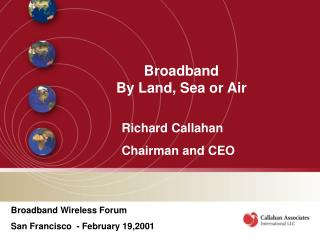 Broadband  By Land, Sea or Air