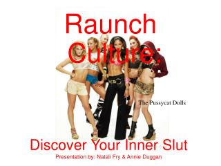 Raunch Culture: