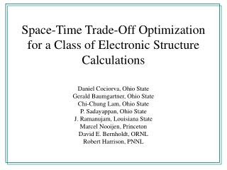 Space-Time Trade-Off Optimization for a Class of Electronic Structure Calculations