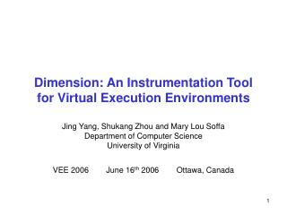 Dimension: An Instrumentation Tool for Virtual Execution Environments