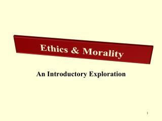 Ethics & Morality
