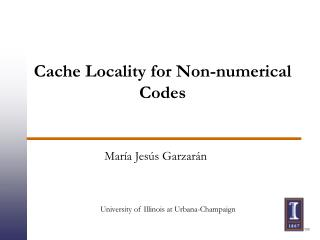 Cache Locality for Non-numerical Codes