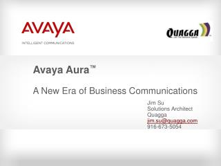 Avaya Aura  A New Era of Business Communications
