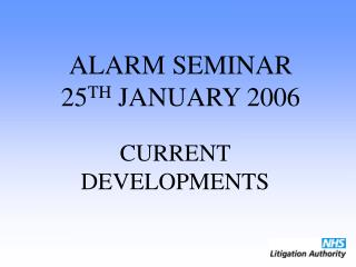 ALARM SEMINAR 25 TH  JANUARY 2006