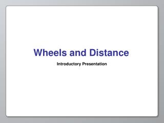 Wheels and Distance