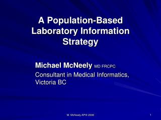 A Population-Based Laboratory Information Strategy