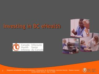 Investing in BC eHealth