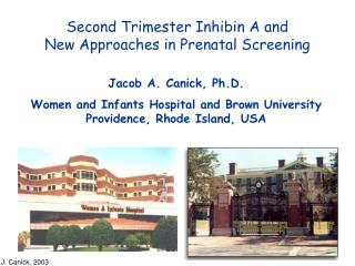 Second Trimester Inhibin A and New Approaches in Prenatal Screening