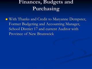 Finances, Budgets and Purchasing