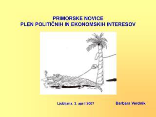 PRIMORSKE NOVICE PLEN POLITIČNIH IN EKONOMSKIH INTERESOV
