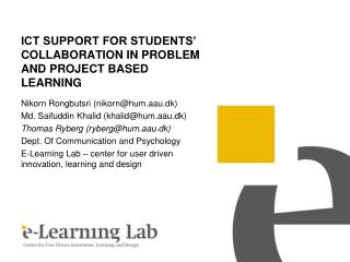 ICT SUPPORT FOR STUDENTS' COLLABORATION IN PROBLEM AND PROJECT BASED LEARNING