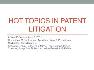 HOT TOPICS IN PATENT LITIGATION