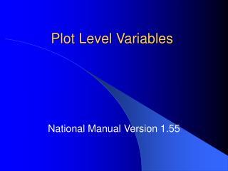Plot Level Variables
