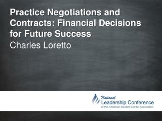 Practice Negotiations and Contracts: Financial Decisions for Future Success