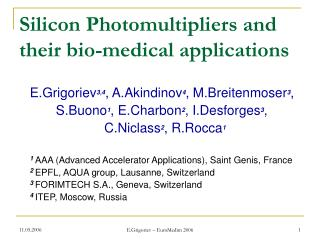 Silicon Photomultipliers and their bio-medical applications