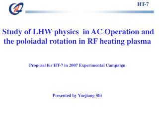 Study of LHW physics  in AC Operation and the poloiadal rotation in RF heating plasma