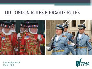OD LONDON RULES K PRAGUE RULES