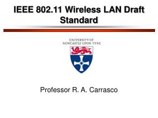 IEEE 802.11 Wireless LAN Draft Standard