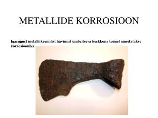 METALLIDE KORROSIOON