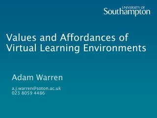 Values and Affordances of Virtual Learning Environments
