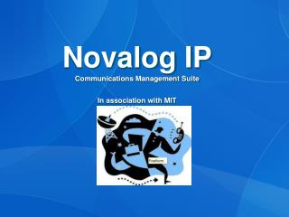 Novalog IP Communications Management Suite In association with MIT
