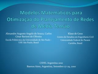 Modelos Matemáticos para Otimização do Planejamento de Redes de Média Tensão