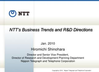 NTT's Business Trends and R&D Directions