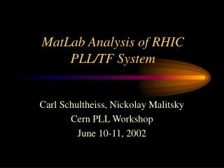 MatLab Analysis of RHIC PLL/TF System