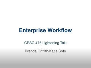 Enterprise Workflow