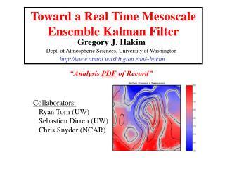 Toward a Real Time Mesoscale Ensemble Kalman Filter