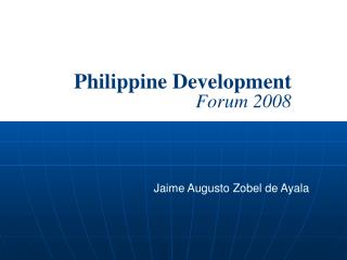 Philippine Development  Forum 2008