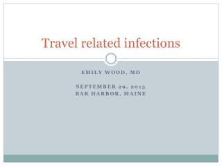 Travel related infections