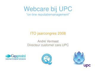 "Webcare bij UPC ""on-line reputatiemanagement"""