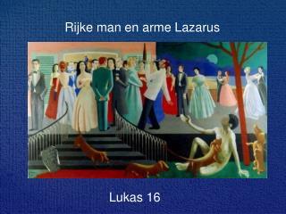 Rijke man en arme Lazarus