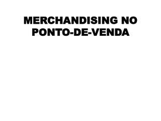 MERCHANDISING NO PONTO-DE-VENDA