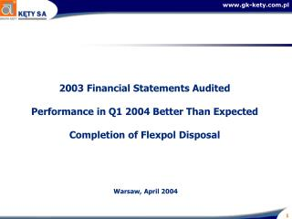 Changed Disclosure of Flexpol in  the Financial Statements