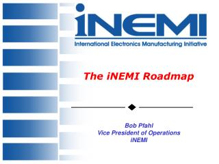The iNEMI Roadmap