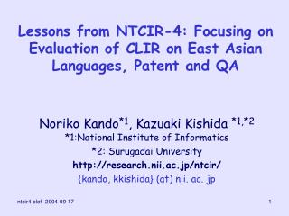 Lessons from NTCIR-4: Focusing on Evaluation of CLIR on East Asian Languages, Patent and QA