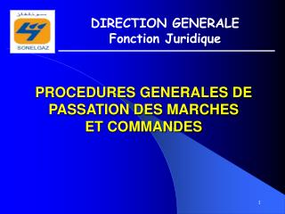 PROCEDURES GENERALES DE PASSATION DES MARCHES  ET COMMANDES